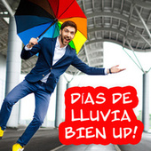 Días de lluvia bien up! by Various Artists