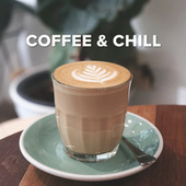 Coffee & Chill de Various Artists