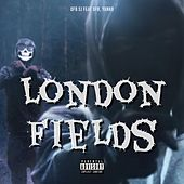 London Fields (feat. Yanko & OFB) by OFB SJ