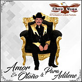 Amor en Otoño & Para Adilene by Chuy Vega