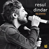 Hiç (Remix) by Resul Dindar