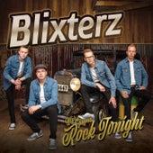 We're Gonna Rock Tonight by Blixterz