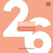 Feiert Jesus! 26 de Feiert Jesus!