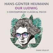Our Ludwig by Hans-Günter Heumann