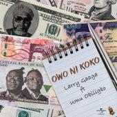 Owo Ni Koko von Larry Gaaga
