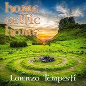 Home Celtic home by Lorenzo Tempesti