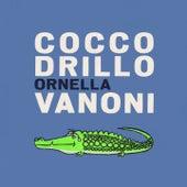 Coccodrillo (1963) von Ornella Vanoni
