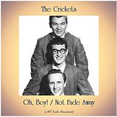 Oh, Boy! / Not Fade Away (All Tracks Remastered) by The Crickets