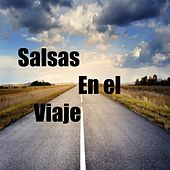 Salsas en el Viaje de Sexappeal, Sonora Ponceña, Tabaco Y Sus Metales, Tipica 73, Tito Allen, Tito Gomez, Tito Nieves, Tito Puente