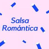 Salsa Romántica by Grupo Niche, Hansel y Raúl, Oscar D'León, Rubén Blades, Tito Rojas