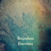 Boundless Eternities by The Pyramids, Charlie Rich, Doris Day, Fausto Papetti, Shelley Fabares, Tom Jones, The Weavers, Nana Mouskouri, Pepe Marchena