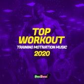 Top Workout: Training Motivation Music 2020 de Various Artists