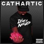 Cathartic von Dirty Needles