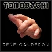 Tomodachi von René Calderón