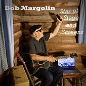 Star of Stage and Screens de Bob Margolin