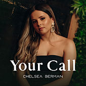 Your Call by Chelsea Berman