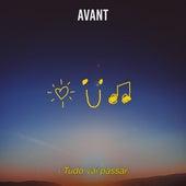 Tudo Vai Passar by Avant