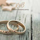 R&B Acoustic Wedding Songs by Various Artists