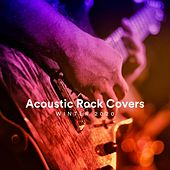 Acoustic Rock Covers Winter 2020 di Various Artists