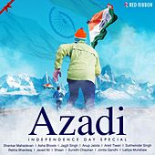 Azadi - Independence Day Special by Various Artists