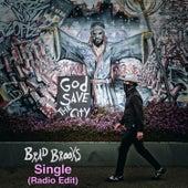 God Save the City (Radio Edit) von Brad Brooks