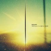 Waking Up In A Different World von Renard