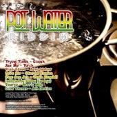Pot Water Riddim de Various Artists