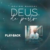 Deus de Perto (Playback) de Delino Marçal
