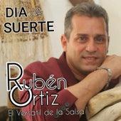 Dia de Suerte de Ruben Ortiz