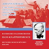 Johann Strauss conducted by Hans Knappertsbusch by Bayerisches Staatsorchester