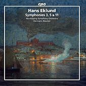 Eklund: Symphonies Nos. 3, 5 & 11 by Norrkoping Symphony Orchestra