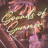 Sounds Of Summer - Cape Town Edition di Various Artists