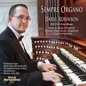 Sempre Organo by Daryl Robinson