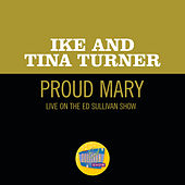 Proud Mary (Live On The Ed Sullivan Show, January 11, 1970) von Ike and Tina Turner