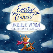 Ukulele Moon by Emily Arrow