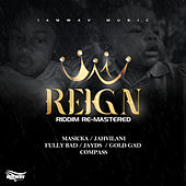 Reign Riddim (Re-Mastered) by Various Artists