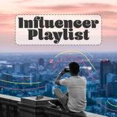 Influencer Mixtape by Various Artists