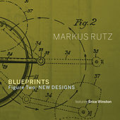 Blueprints - Figure Two: New Designs by Markus Rutz