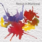 Nexus in Montreal by Nexus