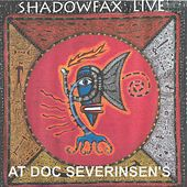 Shadowfax Live at Doc Severinsen's by Shadowfax