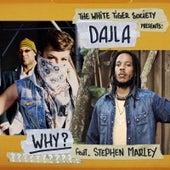 Why de Dajla