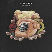 Old Ways by Tom Barclay