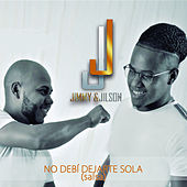 No Debí Dejarte Sola (Salsa) by Jimmy
