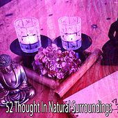 52 Thought in Natural Surroundings by Classical Study Music (1)