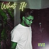 What If by Vivid