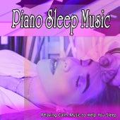 Piano Sleep Music: Relaxing Piano Music to Help You Sleep by Piano Music DEA Channel