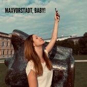 Maxvorstadt, Baby! von Christin Henkel
