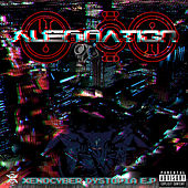 Xenocyber Dystopia Ep by Alien Nation