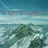 57 Trust in Tranquility von Yoga