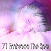 71 Embrace the Spa by Best Relaxing SPA Music